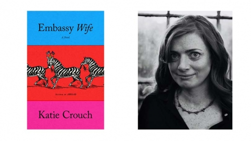 on the right, the cover for Embassy Wife. The cover has horizontal stripes in blue, red, and hot pink. Three zebras run across with red section. On the left, a black and white headshot of Katie Crouch.